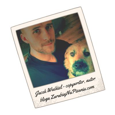 Obraz przedstawiający Jacka Waśkiela, copywritera i autora bloga zarabiajnapisaniu.com